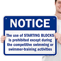 Use of Starting Blocks Prohibited Except Swimming Sign