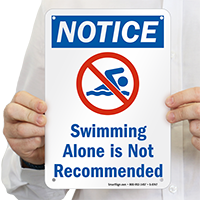 Swimming Alone Is Not Recommended Sign