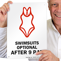 Swimsuits Optional After 9 P.M Sign