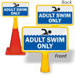 Adult Swim Only ConeBoss Pool Sign