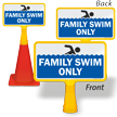 Family Swim Only ConeBoss Pool Sign