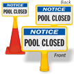 Notice Pool Closed ConeBoss Pool Sign