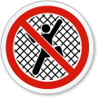 No Climbing On Fence ISO Sign
