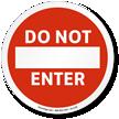 Do Not Enter ISO Sign