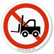 No Forklift Symbol ISO Circle Sign