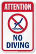Attention No Diving Sign