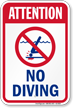 Attention No Diving Pool Safety Sign