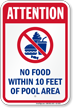 Attention No Food Within Pool Area Sign