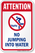Attention No Jumping Into Water Sign