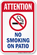 Attention No Smoking On Patio Pool Sign