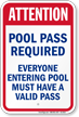 Attention Pool Pass Required Sign