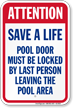 Attention Save A Life Pool Sign