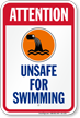Attention, Unsafe For Swimming Sign with Graphic