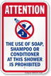 Attention Use Of Soap Shampoo Prohibited Sign