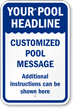 Custom Notice Pool Sign