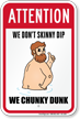 Do Not Skinny Dip, Humorous Pool Sign