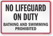 New York No Lifeguard On Duty Sign