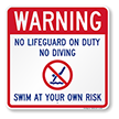 No Lifeguard On Duty Swim At Own Risk Pool Warning Sign