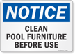 Notice Clean Pool Furniture Before Use Sign