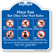 Obey Our Pool Rules Sign