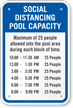Social Distancing Pool Capacity Add Number of Persons and Time Blocks Custom Social Distancing Pool Capacity Sign