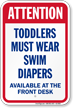 Toddlers Must Wear Swim Diapers Attention Sign