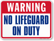 Warning No Lifeguard On Duty Pool Sign