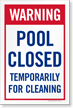 Warning Pool Closed Temporarily Sign Panel