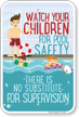 Watch Your Children for Pool Safety There is No Substitute for Supervision