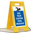 Add Your Pool Message Custom Standing Floor Sign