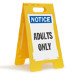 Adults Only Standing Floor Notice Sign