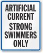 Artificiall Current Strong Swimmers Only Wisconsin State Pool Sign