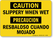 Caution: Slippery When Wet (Bilingual)