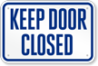 Keep Door Closed Pool Sign