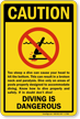 Caution Diving Is Dangerous Sign