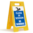 Class In Session No Swimming Floor Sign