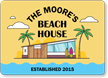 Custom Beach House Sign with Your Text and Year