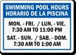 Custom Bilingual Pool Hours Sign