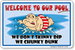 Do Not Skinny Dip, Funny Pool Sign
