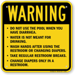 Do Not Use Pool When Having Diarrhea Sign
