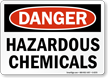 Danger Hazardous Chemicals Sign