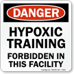Hypoxic Training Forbidden Danger Pool Sign