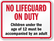 No Lifeguard On Duty Sign for Iowa
