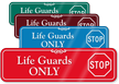 Life Guards Only with Stop Symbol Sign