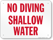 No Diving Shallow Water Sign