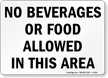 No Beverages or Food Allowed Sign