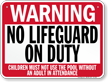 No Lifeguard On Duty Minnesota Pool Sign
