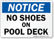Notice, No Shoes Pool Deck Sign