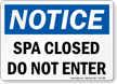 Kansas Spa Closed Do Not Enter Sign