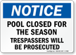 Notice, Pool For Closed Season Sign